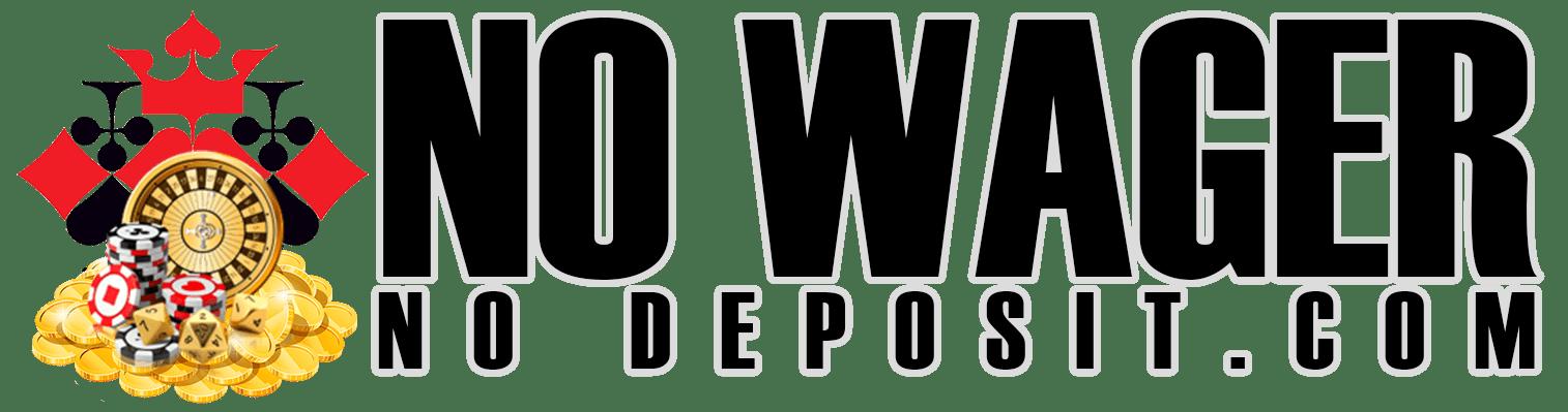 No Wager No Deposit